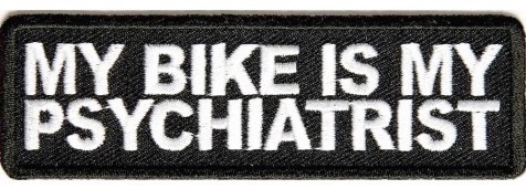 P1408-My-Bike-Is-My-Psychiatrist-Patch-477x350